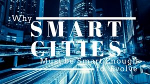 Ronald Chagoury Why Smart Cities Must Be Smart Enough To Evolve Over Time