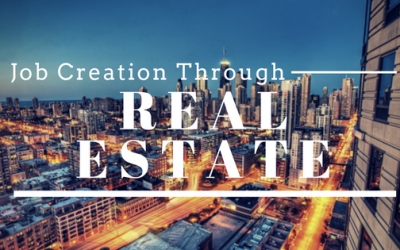 Why Real Estate is the Answer for Job Creation