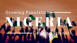 Growing Population, Growing Strength in Nigeria